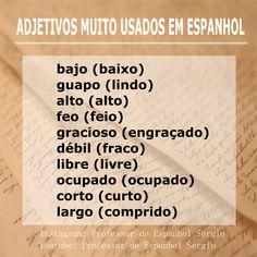 Adjetivos espanhol Study Spanish, How To Speak Spanish, Learning Spanish, Spanish Expressions, Learn Brazilian Portuguese, Portuguese Lessons, Spanish Vocabulary, Spanish Language, Lettering