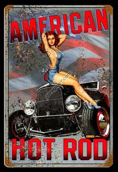 American Hot Rod 1932 Ford Pinup Girl Sign | Pin Up Girl Signs For Sale: from Garage Art LLC