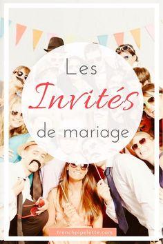 Les invités de mariage : ne rien oublier. wedding guests