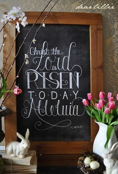 Christ the Lord is risen today, Dear Lillie: Easter Vignette and Chalkboard Resurrection Day, Dear Lillie, Easter Crafts, Easter Decor, Easter Ideas, Easter Food, Easter Table, Easter Brunch, Easter Banner