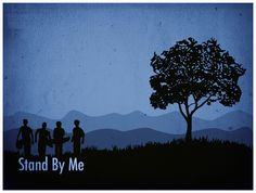 STAND BY ME - Wonderful Fan Made PosterArt - News - GeekTyrant