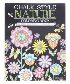 Look What I Found On Nature Chalk Style Coloring Book By Fox Chapel Publishing