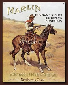 Marlin / Cowboy on Horse Metal Tin Sign x Marlin Firearms Company Tin Metal Sign : Big Game Rifles, suitable for framing, the perfect affordable retro decoration for any room, restaurant, garage or office. Vintage Tin Signs, Vintage Posters, Retro Vintage, Vintage Sport, Vintage Horse, Vintage Graphic, Vintage Labels, Vintage Prints, Vintage Style