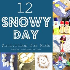 Snow Day Activities for Kids   It SNOWED TODAY okay only about 3 inches but at our house that makes about 5 inches total for the winter.