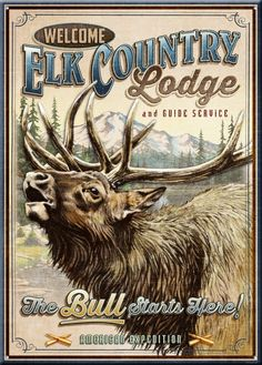 Our large 12 x 16.75 Vintage Elk Country Lodge Large Tin Signs feature original full-color artwork and endearing nostalgic sayings printed directly onto tin with deeply rolled edges. There is a hole d