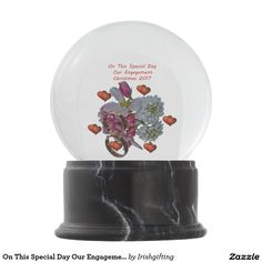 On This Special Day Our Engagement Christmas 2017. Snow Globes