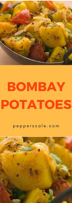 An aromatic and exotic potato side…If you're thinking curry for dinner, Bombay potatoes should be right in tow. Chock full of exotic Indian flavors and fiery spices, they are a perfect pairing for bold curries and other hearty Indian dishes.
