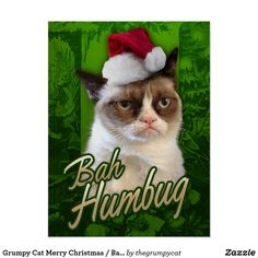 The Official Grumpy Cat Merchandise. Funny Grumpy Cat memes on t-shirts, coffee mugs, cards and more! The Grumpy Cat Merchandise. Christmas Greeting Cards, Christmas Greetings, Holiday Cards, Merry Christmas, Xmas, Christmas Scrooge, Christmas Ideas, Christmas Posters, Father Christmas