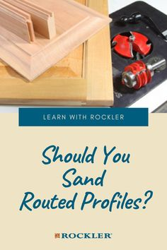 Do you need to sand rail and stile cabinet doors made with router bits? Learn more here! #CreateWithConfidence #RoutedProfiles #Sanding #SandingTechniques #RailAndStile Rockler Woodworking, Woodworking Hand Tools, Sand Rail, Sanding Block, Power To The People, Router Bits, Power Tools, Cabinet Doors, Helpful Hints