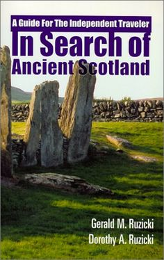 Standing stones and ancient monuments - The Internet Guide to Scotland