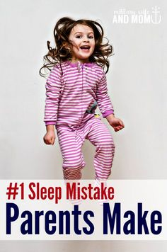 Do your kids hate sleep? This might be why. Bedtime tantrums. Sleep help.