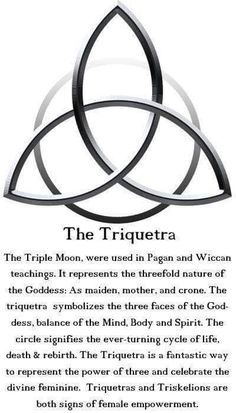 The Triquetra: The Triple Moon is used in Pagan and Wiccan teachings. It represents the threefold nature of the Goddess: As maiden, mother and crone. The Triquetra symbolizes the three faces of the Goddess, balance of the Mind, Body and Spirit. The circle Chakra, Tarot, Book Of Shadows, Magick, Wiccan Spells, Pagan Witch, Spelling, Body Art, Mindfulness