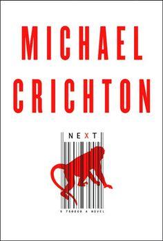 Michael Crichton - NEXT