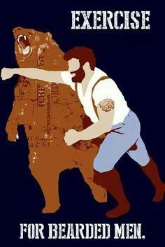Exercise for Bearded Men beards beard man humor grizzly bear #bearpuncher