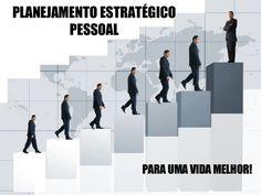 Planejamento Estrategico Pessoal by Lauro Jorge  Prado via Slideshare