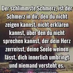 Der schlimmste schmerz ist der schmerz in dir journey of a thousand miles marketplace art print Sad Quotes, Love Quotes, Sad Sayings, German Quotes, How I Feel, True Words, In My Feelings, Deep Thoughts, True Stories