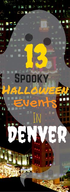 Spooky events for the whole family will be taking over Denver this Halloween! What events will you be at?
