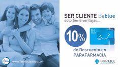 Ser cliente Beblue sólo tiene ventajas... Solicita ya tu tarjeta Beblue y consigue un 10% de Descuento en #Parafarmacia.