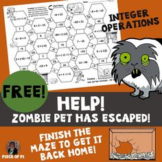 In this FREE maze activity, students will practice simple integer operations: add, subtract, multiply, divide. Students will complete a total of 10 practice problems. Zombie pet theme! This would be perfect for a quick warm-up or bell ringer!Be sure to check the preview to make sure these problems are the appropriate level for your students.