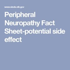Peripheral Neuropathy Fact Sheet-potential side effect