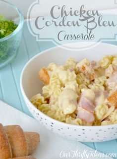 Chicken Cordon Bleu Pasta Casserole