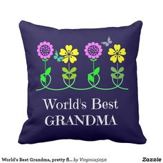 World's Best Grandma, pretty floral design Throw Pillow mothers day crafts for kids, mothers day preschool, mothers day cake, mothers day crafts for kids preschool,mothers day decor, mother's day entertaining, mother's day, mothers day,mothers day gift ideas, mother's day gifts, mothers day tshirts, mothers day tshirts gift ideas #momlife #mothersday #mother #motherhood #mothersdaygift #motherofthebride #tshirt #mothersdayidea #pillows #pillowcase