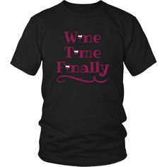 Wine Time Finally Men's T-Shirt