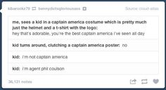 Agent Coulson. This kid is going places