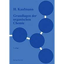 Grundlagen Der Organischen Chemie Der Grundlagen Chemie Organischen Organische Chemie Chemie Naturwissenschaft