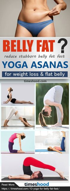 How to lose belly fat? 10 Yoga pose for beginner weight loss and flat belly. These are the best yoga workout for fast weight loss from belly. Simple and easy Yoga Poses For A Flatter Belly. https://timeshood.com/10-yoga-for-belly-fat-fast/