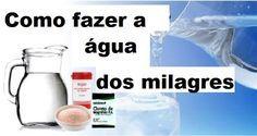 Saiba como fazer a água dos milagres da forma mais fácil e como eliminar o flúor da água   Cura pela Natureza.com.br