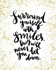 Surround Yourself With Smiles Inspirational by planeta444 on Etsy