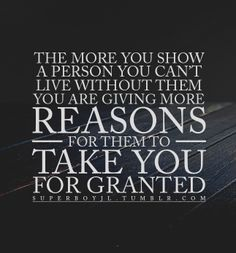 taken you for granted