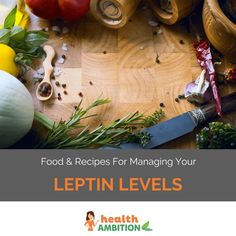 Leptin Foods & Recipes per the Leptin Diet Leptin Foods, Leptin Diet, Healthy Diet Plans, Healthy Cooking, Healthy Eating, Real Food Recipes, Diet Recipes, Healthy Recipes, Beauty