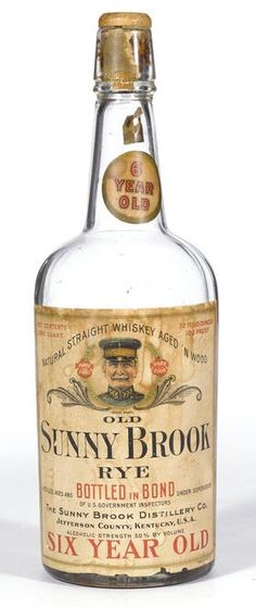 """Old Sunny Brook Rye Whiskey 6 years old Bottled 1917.  The Sunny Brook Distillery Co., Jefferson County, Kentucky, USA  """"Natural Straight Whiskey Aged In Wood"""". Level: Below shoulder. One quart. 100 proof."""