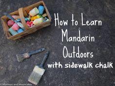 Monkeys & Mooncakes: How to Learn Mandarin Outdoors with Sidewalk Chalk...