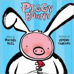 Piggy Bunny by Rachel Vail. ER VAIL.