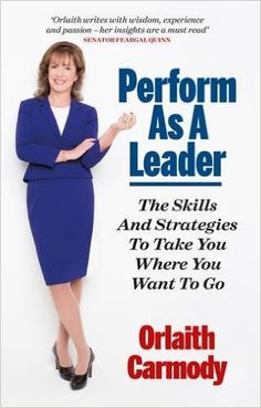 Leading By Example: Orlaith Carmody On Life, Loss, Learning and Leadership – An Interview - Tweak Your Biz