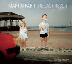 The Last Resort: Photographs of New Brighton: Gerry Badger, Martin Parr