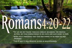 Romans 4:13) For the promise to Abraham and his offspring that he would be heir of the world did not come through the law but through the righteousness of faith. Description from foundationsofmyfaith.blogspot.com.es. I searched for this on bing.com/images