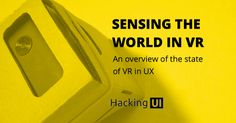 Sensing the world in VR | Hacking UI