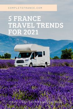 After a difficult 2020 – which saw France's tourism revenues drop by €61 billion – we're optimistic for travel in 2021 with the arrival of the new coronavirus vaccine. When it's safe to travel to France again, here are five holiday trends to look out for in 2021. Bon voyage! Camper Trailers, Travel Trailers, Campers, Rv Travel, Travel Tips, Rv Camping, Rv Living, France Travel, Motorhome
