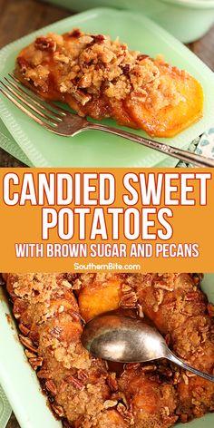 Baked Sweet Potato Slices, Brown Sugar Sweet Potatoes, Candied Sweet Potatoes, Sweet Potato Pecan, Sweet Potato Casserole, Sweet Potato Recipes, Baked Sweet Potatoes, Potato Side Dishes, Veggie Side Dishes