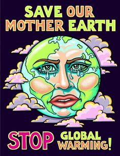 Poster On Save On Save Earth Poster On … – Graphic Design Ideas Global Warming Drawing, Global Warming Poster, Save Earth Save Life, Save Our Earth, Save Earth Drawing, Drawing For Kids, Children Drawing, Slogan On Save Earth, Save Earth Posters