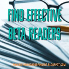 Thinking Through Our Fingers: Beta Readers