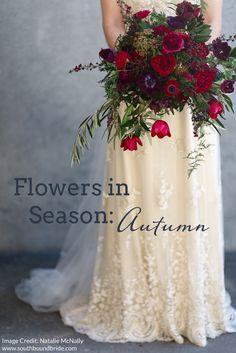 Autumn/Fall Wedding Flowers (Flowers in Season)   SouthBound Bride  www.southboundbride.com/flowers-in-season-autumn  Credit: Natalie McNally