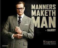 MANNERS MAKETH MAN. 콜린 퍼스