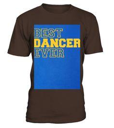 Best Dancer Ever T-shirt - Gift For Dancer T-shirt  Dancer shirt, Dancer mug, Dancer gifts, Dancer quotes funny #Dancer #hoodie #ideas #image #photo #shirt #tshirt #sweatshirt #tee #gift #perfectgift #birthday #Christmas