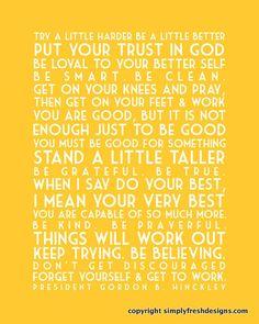Words of the Prophets - Gordon B. Hinckley - Subway Art - Digital File
