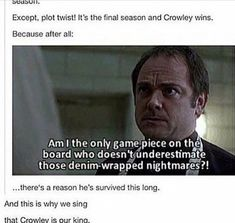 Denim wrapped nightmares lol Crowley mark Sheppard the king of hell supernatural